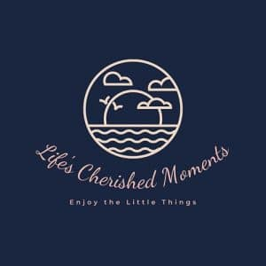 Lifes Cherished Moments